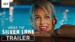 Video Under the Silver Lake | Official Trailer HD | A24 MP3, 3GP, MP4, WEBM, AVI, FLV Juni 2018