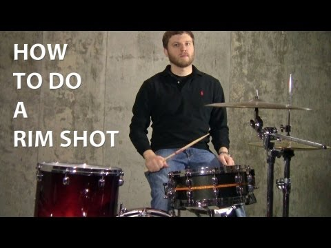 How To Do A Rim Shot (All Three Kinds)