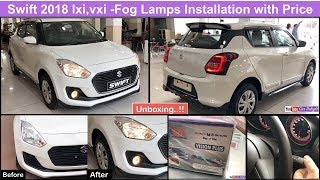 Swift 2018 Lxi,Vxi Fog Lights and Accessories Installation With Price