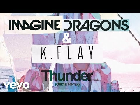 Video Imagine Dragons, K.Flay - Thunder (Official Remix) download in MP3, 3GP, MP4, WEBM, AVI, FLV January 2017