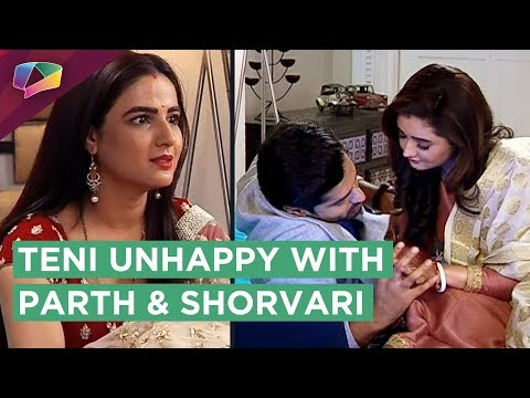 Teni Gets Annoyed With Parth And Shorvari | Dil Se