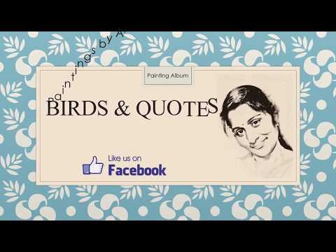 Birds & Quotes   Paintings by Madhavi Latha M A  Engg , Professional Artist