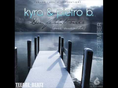 Pietro B. & Kyra - Du Fehlst Mir (Mi Manchi) (Prod. by TeeAge) Thumb