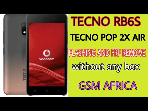 TECNO RB6S Flashing And frp remove without box TECNO POP 2X AIR frp remove and flashing
