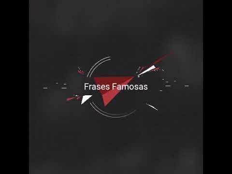 Frases celebres - Frases Famosas