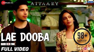 Video Lae Dooba - Full Video | Aiyaary | Sidharth Malhotra, Rakul Preet | Sunidhi Chauhan | Rochak Kohli download in MP3, 3GP, MP4, WEBM, AVI, FLV January 2017