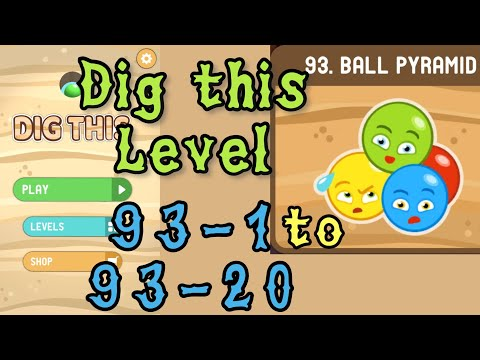 Dig this (Dig it) Level 93-1 to 93-20 | Ball pyramid | Chapter 93 level 1-20 Solution Walkthrough