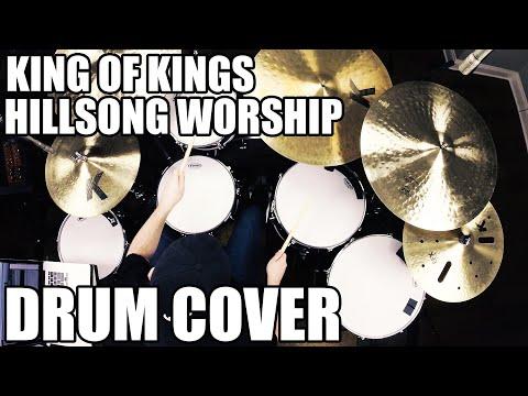 King of Kings - Hillsong Worship Drum Cover HD