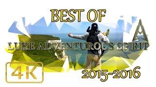 THE BEST OF LUKE ADVENTUROUS SPIRIT | 2015 - 2016