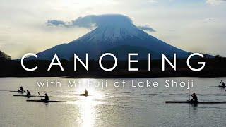 Canoeing with Mt.Fuji |  精進湖カヌーアクティビティ