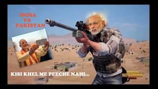 PUBG Modi Ji/ India Vs Pakistan Match