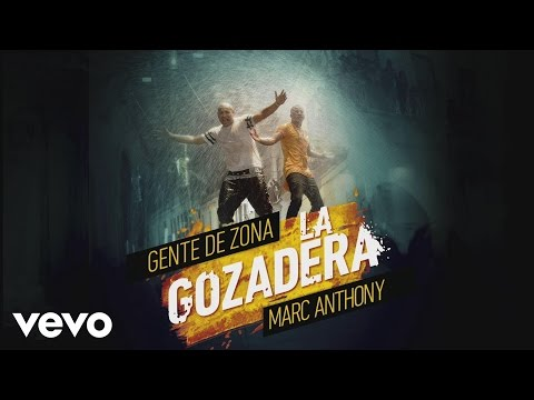 Letra La Gozadera Gente De Zona Ft Marc Anthony