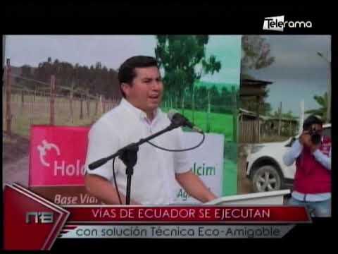Vías de Ecuador se ejecutan con solución Técnica Eco-Amigable