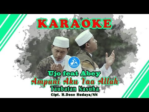 Ampuni Aku Yaa Allah Taubatan Nasuha [Official Video Karaoke]