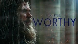 (Marvel) I'm Still Worthy - Thor Tribute