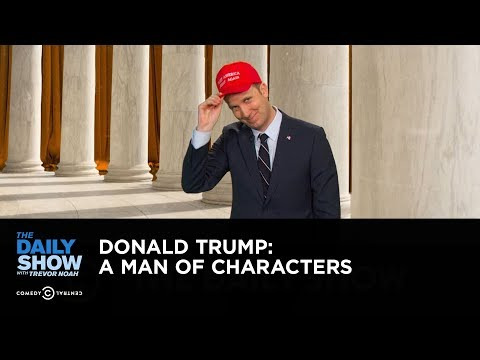 Donald Trump: A Man of Characters: The Daily Show (видео)