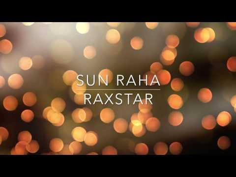 Sun Raha - Raxstar X SunitMusic Ft. Shreya Ghoshal Lyrics