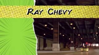 Ray Chevy