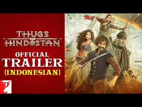 Indonesian: Thugs Of Hindostan Trailer | Amitabh Bachchan | Aamir Khan | Katrina Kaif | Fatima