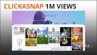 ClickASnap 1M Views and Other News
