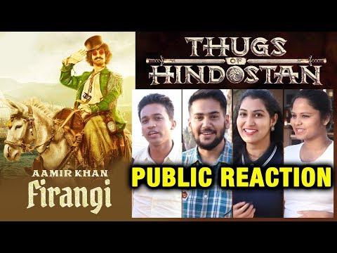 Thugs Of Hindostan FIRANGI First Look | Aamir Khan | PUBLIC REACTION