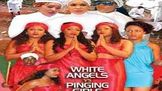 Pinging Girls Vs White Angels Nigerian Movie [Part 1]