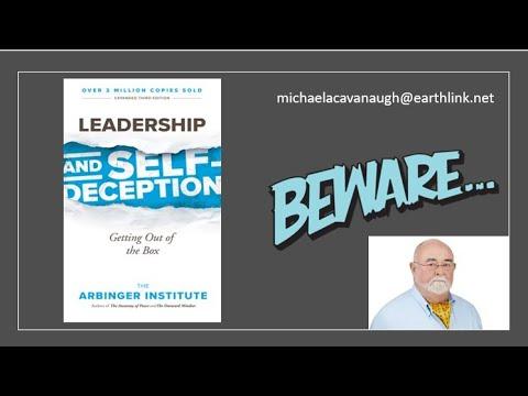 Leadership & Self Deception Beware