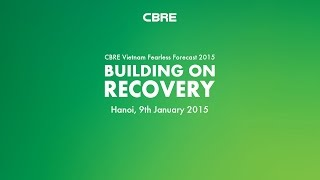 CBRE - Fearless Forecast 2015 - Building On Recovery - Lotte Hotel Hanoi