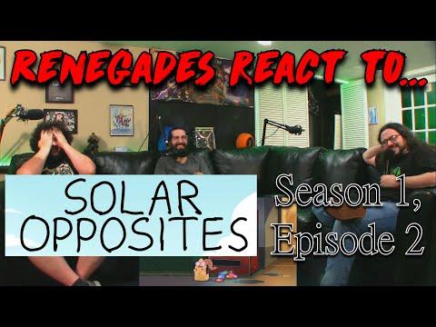 Renegades React to... Solar Opposites - Season 1, Episode 2