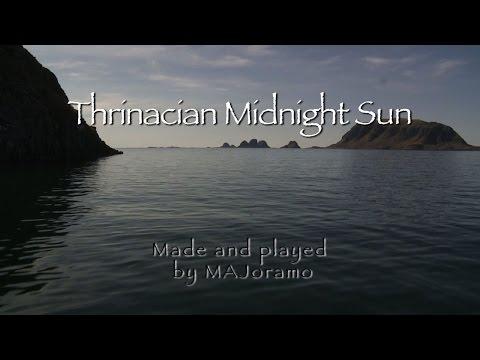 THRINACIAN MIDNIGHT SUN Music Video by MAJoramo