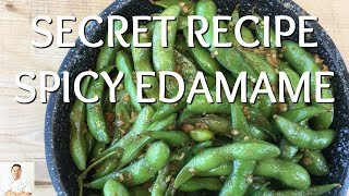 BEST Most Delicious Spicy Edamame | Secret Recipe by Diaries of a Master Sushi Chef
