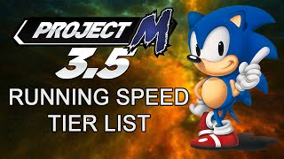 Project M 3.5: Running Speed Tier List! (Please read the description)