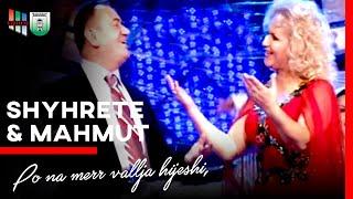Shyrete Behluli&Mahmut Ferati  - Po Na Merr Vallja Hijeshi,  Molla N'rrem