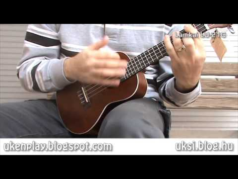 Concert Ukulele - A quick soundcheck of Lanikai LU-21C http://uksi.blog.hu http://ukenplay.blogspot.com.