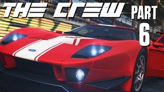 The Crew Walkthrough Part 6 - FORD GT (FULL GAME) Let's Play Gameplay