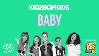 Video KIDZ BOP Kids - Baby (KIDZ BOP 18) MP3, 3GP, MP4, WEBM, AVI, FLV Agustus 2018