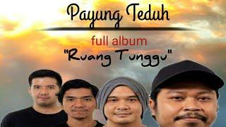 Payung Teduh - Album Ruang Tunggu (full version review)