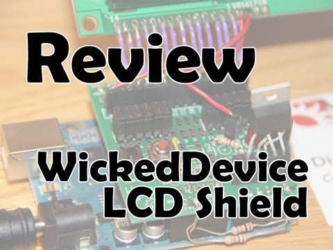 WickedDevice LCD Shield Review