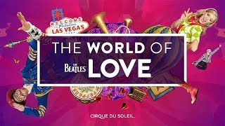 Video The Beatles LOVE | Behind the Scenes at the Las Vegas Strip | Cirque du Soleil MP3, 3GP, MP4, WEBM, AVI, FLV Juni 2018
