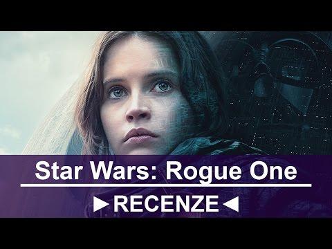Filmová recenze ➠ Star Wars: Rogue One (bez spoilerů)