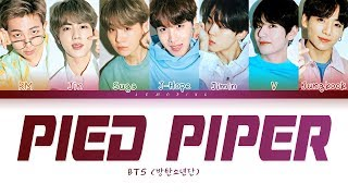 BTS - Pied Piper (방탄소년단 - Pied Piper) [Color Coded Lyrics/Han/Rom/Eng/가사]
