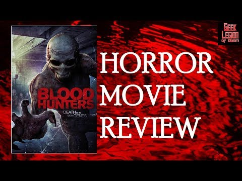 BLOOD HUNTERS ( 2016 Lara Gilchrist ) aka ONE DROP Creature Feature Horror Movie Review