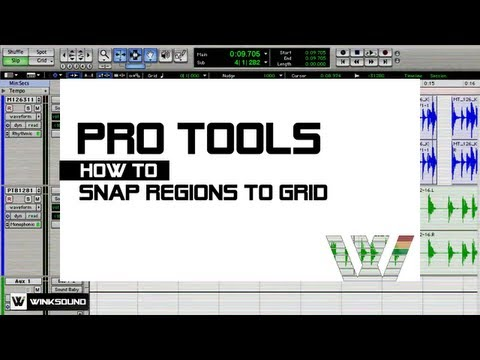 Pro Tools: How To Snap Regions To Grid | WinkSound
