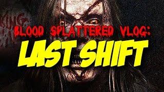 Last Shift  2015    Blood Splattered Vlog  Horror Movie Review