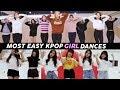 15 EASY KPOP GIRL GROUPS  DANCES