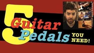 Download Lagu 5 Guitar Pedals You Need Mp3