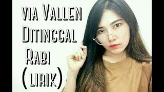 Video Via Vallen   Ditinggal Rabi Lirik MP3, 3GP, MP4, WEBM, AVI, FLV Mei 2019