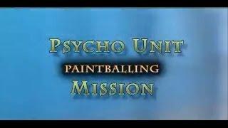 Paintball Team Psycho Unit intro Video