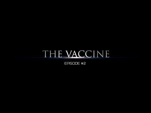 The Vaccine #2
