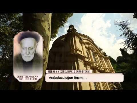 Video Medineli Hacı Osman Efendi - Ara Buluculuğun Önemi Lâlegül TV download in MP3, 3GP, MP4, WEBM, AVI, FLV January 2017